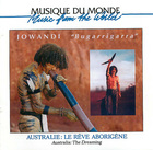 Australie: Le Rêve Aborigène