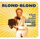 Blond-Blond: Trésors de la Chanson Judéo-Arabe