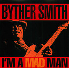 Byther Smith- I'm A Mad Man