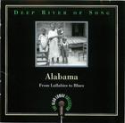 Deep River Of Song: Alabama