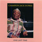 Champion Jack Dupree: One Last Time