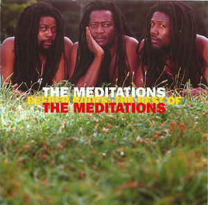 Deeper Roots: The Best of The Meditations