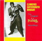 Clarence Gatemouth Brown: The Original Peacock Recordings