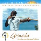 Carribean Voyage: Grenada- Creole and Yoruba Voices