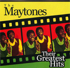 The Maytones: Their Greatest Hits