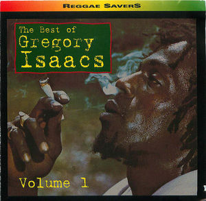 The Best of Gregory Isaacs: The Best of, Volume 1