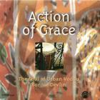 Action of Grace: The Soul of Urban Vodou Bonnie Devlin