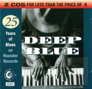 Deep Blue: The Rounder 25th Anniversary Blues Anthology, Disc 1