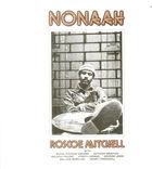 Rosco Mitchell: Nonaah (Disc 1)