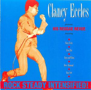 Clancy Eccles: His Reggae Revue