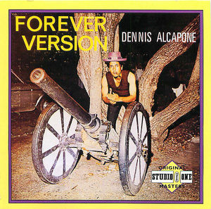Dennis Alcapone: Forever Version