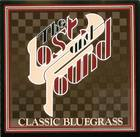 Classic Bluegrass: Lost and Found