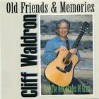Old Friends & Memories