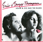 Eric and Suzy Thompson: Adam and Eve Had the Blues