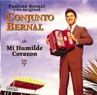 Conjunto Bernal: Mi Humilde Corazon