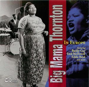 Big Mama Thornton in Europe