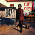 Clifton Chenier - Live! at Grant Street