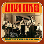 Adolph Hofner - South Texas Swing