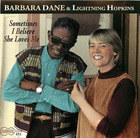 Barbara Dane & Lightnin' Hopkins: Sometimes I Believe She Loves Me
