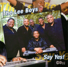 The Lee Boys: Say Yes!