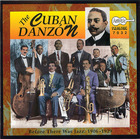The Cuban Danzón- Before There Was Jazz: 1906-1929