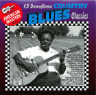 15 Down Home Country Blues Classics