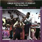 Orquestas de Cuerdas- The End of a Tradition