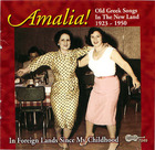 Amalia! Old Greek Songs In the New Land, 1923- 1950