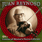 Juan Reynoso: Genius Of Mexico's Tierra Caliente