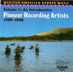 Mexican-American Border Music - Vol. 1