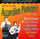 Norteño & Tejano Accordion Pioneers