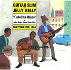 Guitar Slim & Jelly Belly