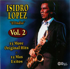 Isidro Lopez: 15 More Original Hits