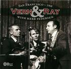 Vern & Ray: San Francisco - 1968