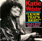 Katie Webster- I know that's right