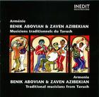 Arménie: Benik Abovian & Zaven Azibekian- Musiciens traditionnels du Tavush