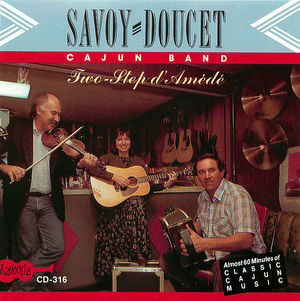 Savoy-Doucet Cajun Band: Two-Step D'Amédé
