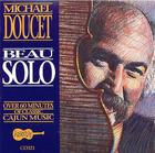 Michael Doucet - Beau Solo
