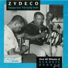 Zydeco - Vol. One: The Early Years