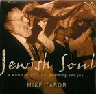 Jewish Soul: Mike Tabor