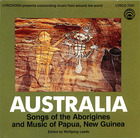 Australia: Songs of the Aborigines and Music of Papua, New Guinea