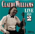 Claude Williams- Live- II