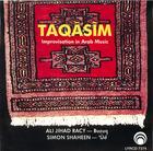 Taqasim : Improvisations in Arab Music      Ali Jihad Racy- Buzuq    Simon Shaheen- Ud