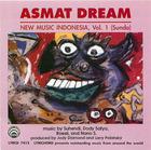 Asmat Dream: New Music Indonesia Vol. 1 (Sunda)