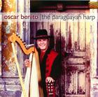 Oscar Benito: The Paraguayan Harp