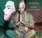 Bahramji & Bashir : Master and Disciple