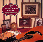 The Traditional Grass: Songs of Love and Life