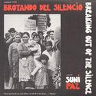 Brotando del Silencio - Breaking Out of the Silence
