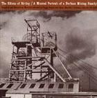 The Elliots of Birtley: A Musical Portrait of a Durham Mining Family