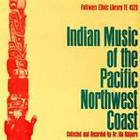 Indian Music of the Pacific Northwest Coast
